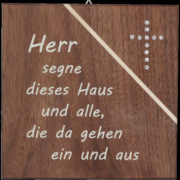 """Haussegen 14x14cm,Nußbaum m. Kristallst.Motiv:""""Herr segne dieses Haus..."""""""