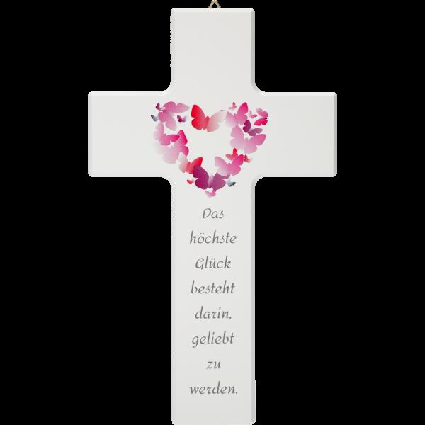Kreuz, Das höchste Glück besteht darin..20x12cm, weiß